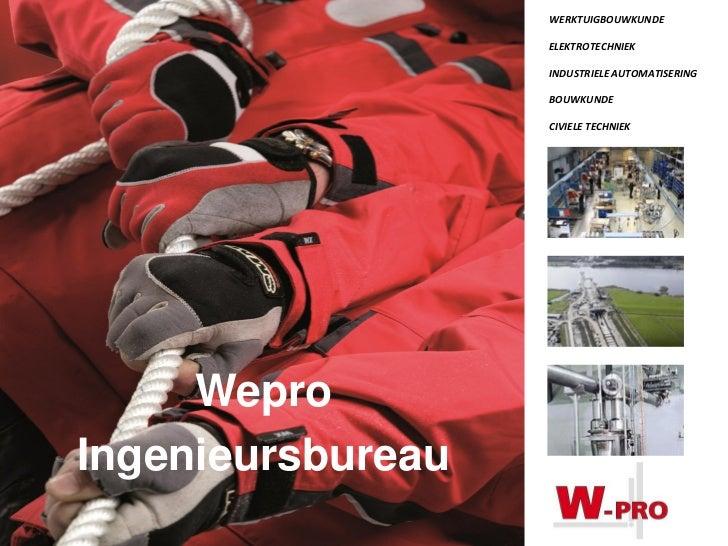 WERKTUIGBOUWKUNDE                   ELEKTROTECHNIEK                   INDUSTRIELE AUTOMATISERING                   BOUWKUN...