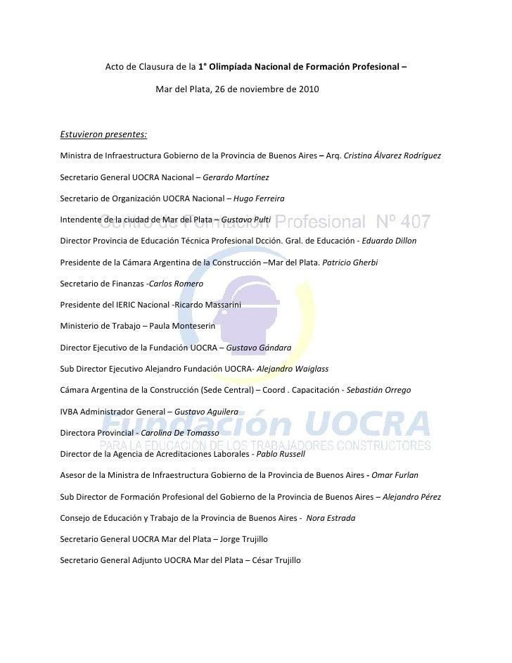 Acto de Clausura de la 1° Olimpíada Nacional de Formación Profesional –                         Mar del Plata, 26 de novie...