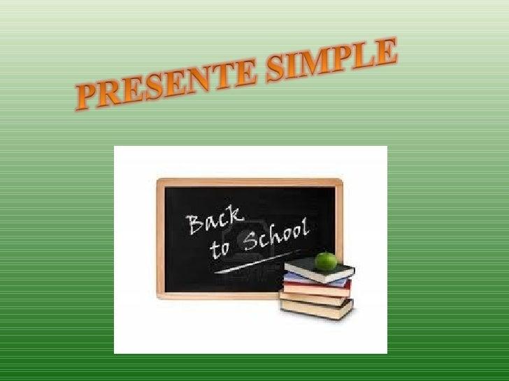 SIMPLE PRESENTPRESENTE SIMPLE1- ¿Cuándo se utiliza el Presente Simple?2- DO/DOES como verbo auxiliar:3-Reglas de ortografí...