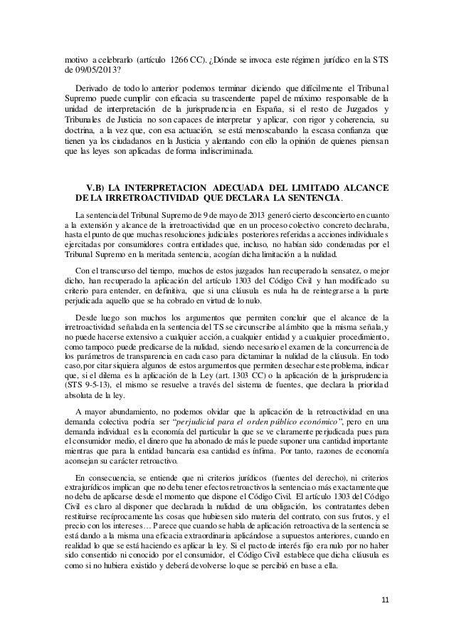 11 motivo a celebrarlo (artículo 1266 CC). ¿Dónde se invoca este régimen jurídico en la STS de 09/05/2013? Derivado de tod...