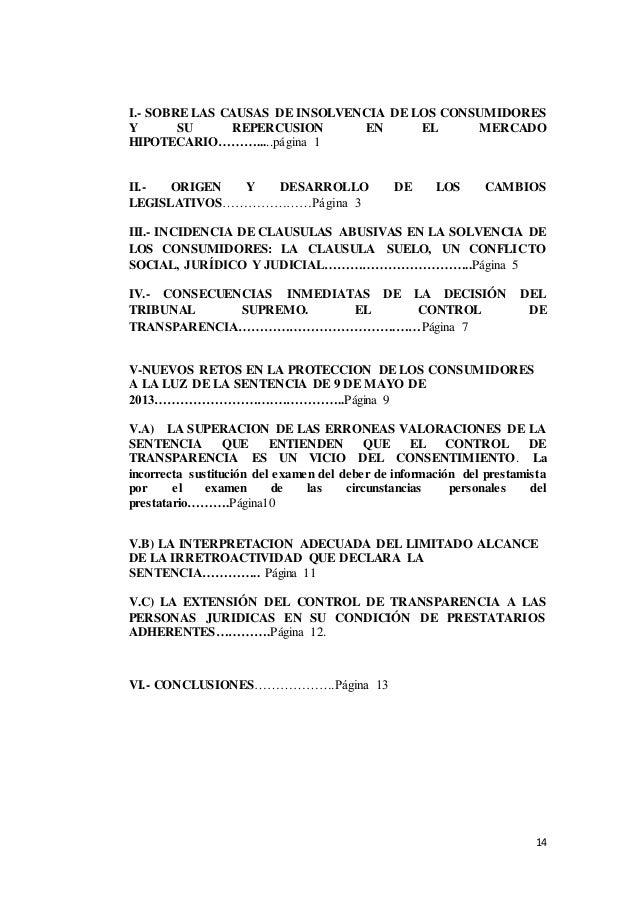 14 I.- SOBRE LAS CAUSAS DE INSOLVENCIA DE LOS CONSUMIDORES Y SU REPERCUSION EN EL MERCADO HIPOTECARIO……….....página 1 II.-...