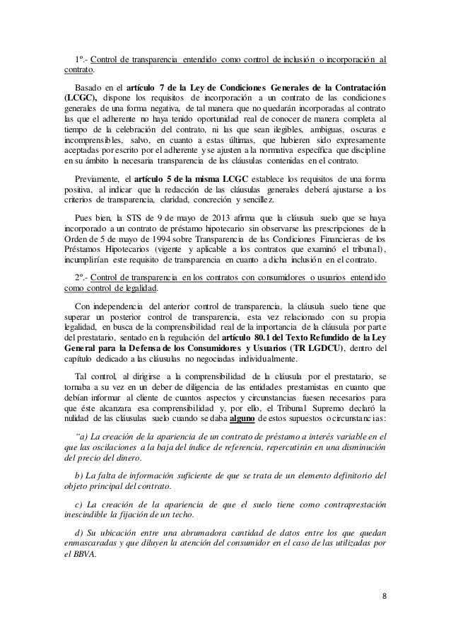 8 1º.- Control de transparencia entendido como control de inclusión o incorporación al contrato. Basado en el artículo 7 d...