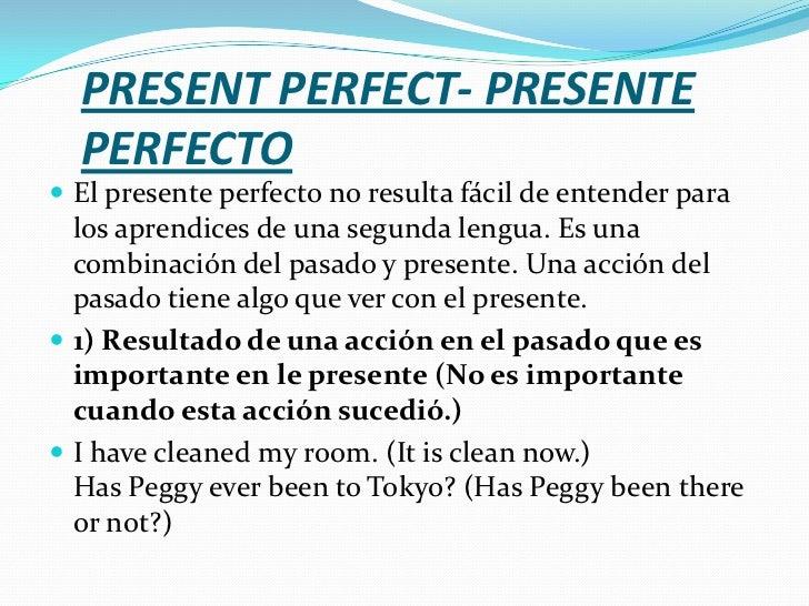 Presente Y Pasado Perfecto