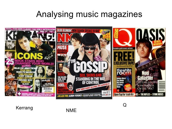 Analysing music magazines Kerrang NME Q