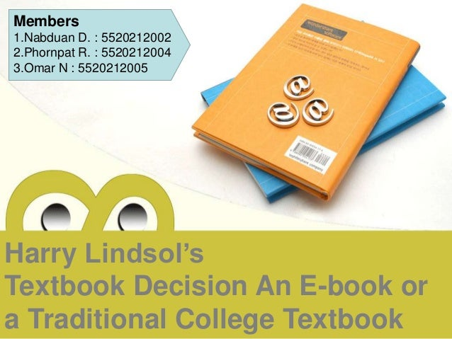 Harry Lindsol S Textbook Decision An Ebook Or A Traditional