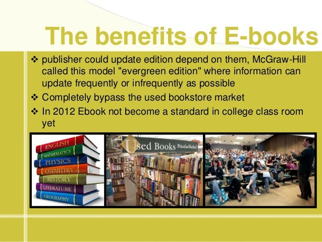 The advantages of ebooks versus traditional books essay