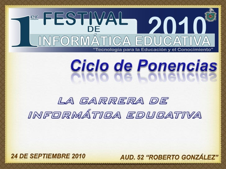 Presentación de Carrera de Informática Educativa