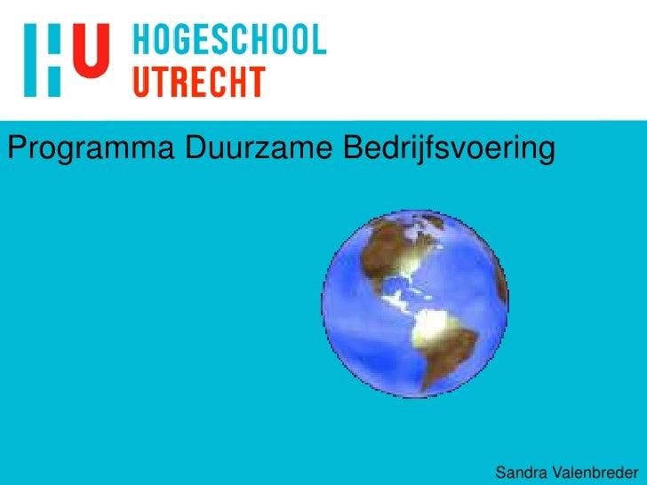 Programma Duurzame Bedrijfsvoering                              Sandra Valenbreder