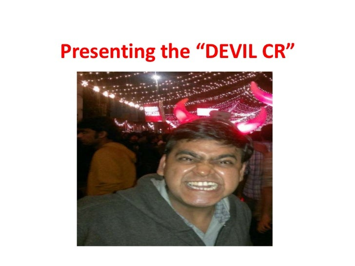 "Presenting the ""DEVIL CR"""