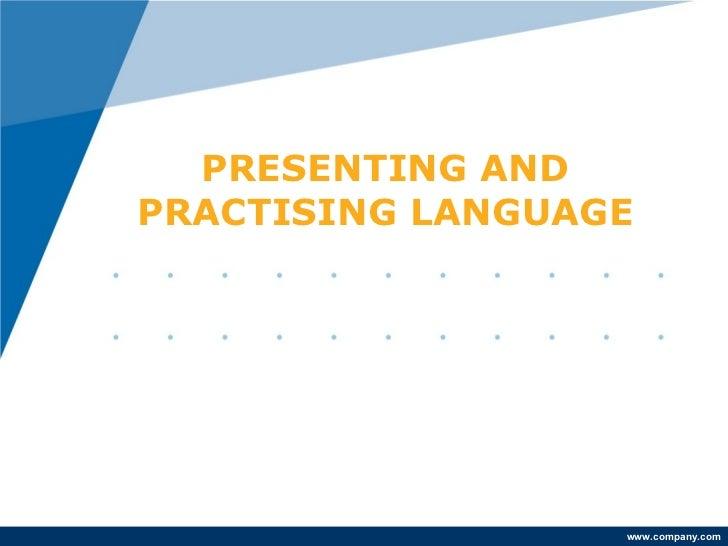 Presenting and practising language presenting andpractising language toneelgroepblik Choice Image