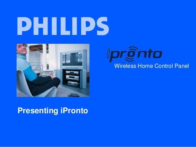 Wireless Home Control Panel Presenting iPronto