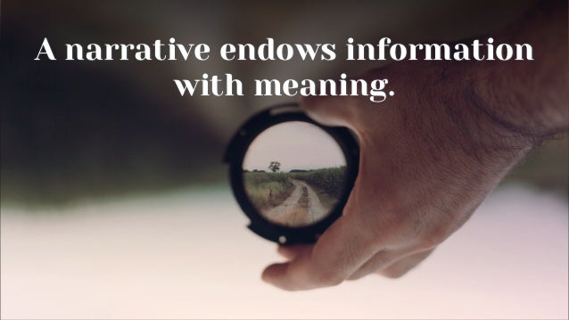 Information & Narrative Your point of view The ONE THING