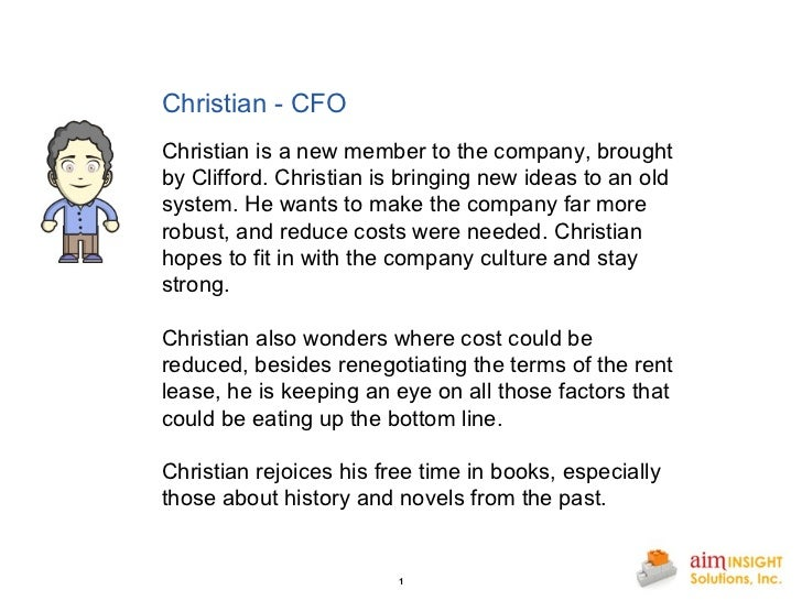 Christian - CFO       Christian is a new member to the company, brought by Clifford. Christian is bringing new ideas to an...