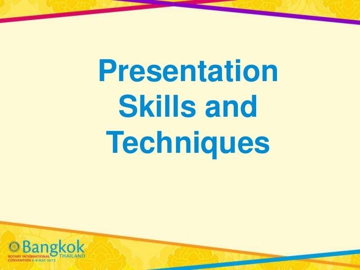 Presentation Skills andTechniques