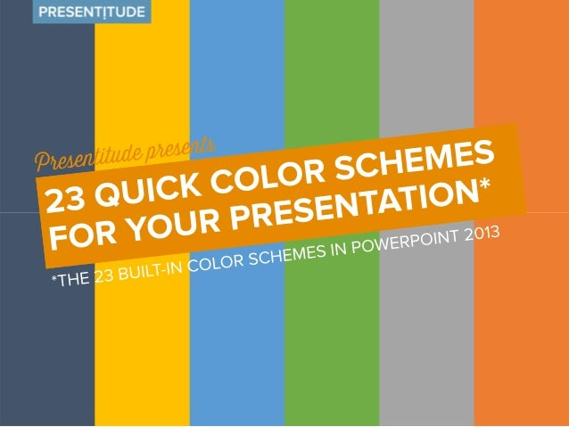 23 color schemes ready for use  If you don't like the default PowerPoint™  colors you can make your own color  scheme – or...