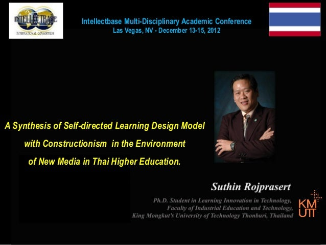 Intellectbase Multi-Disciplinary Academic Conference Las Vegas, NV - December 13-15, 2012  A Synthesis of Self-directed Le...