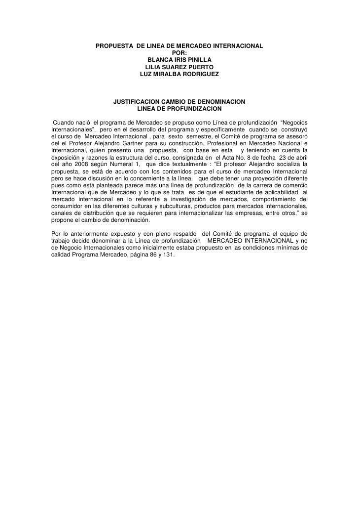 PROPUESTA DE LINEA DE MERCADEO INTERNACIONAL                                    POR:                             BLANCA IR...