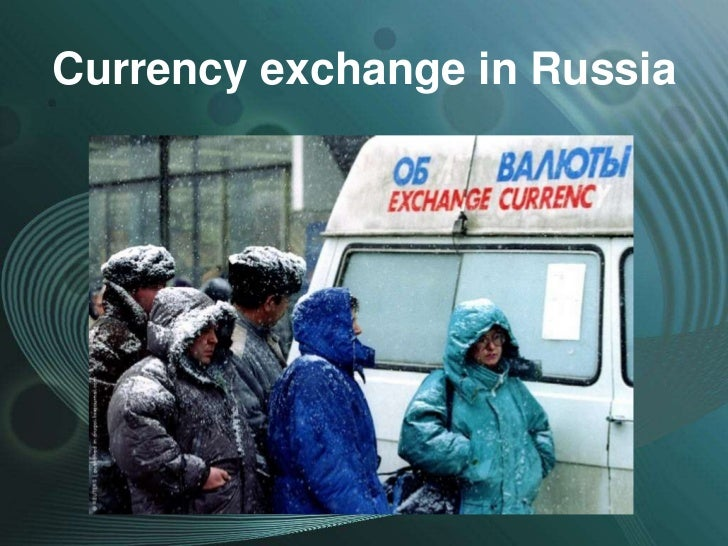 Currency exchange in Russia