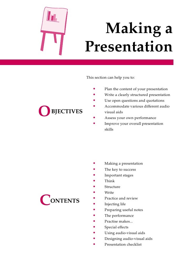 Making a                 Presentation                 This section can help you to:                      •      Plan the c...