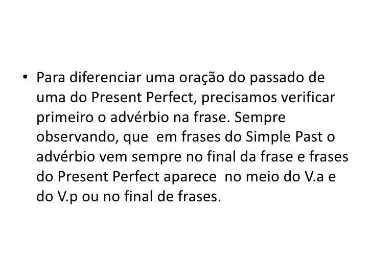 Present Perfect E Simple Past Tense 2º Ano