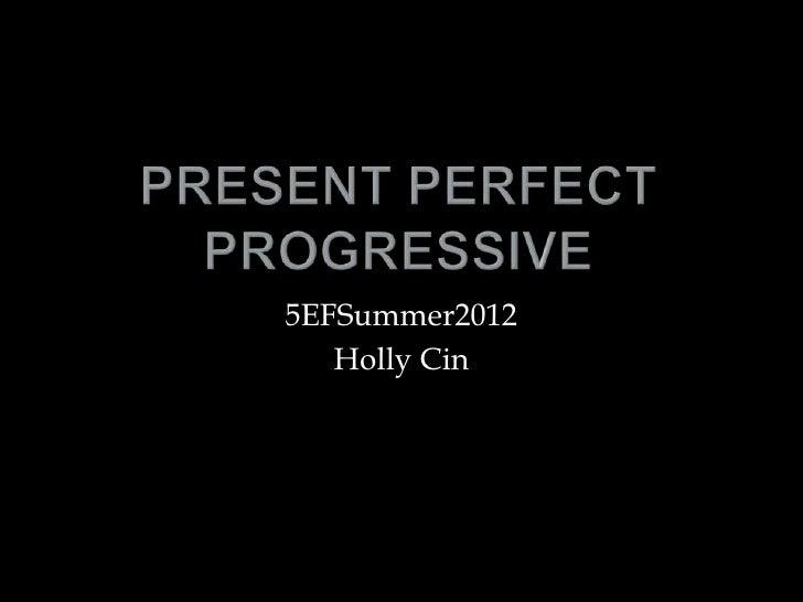 5EFSummer2012   Holly Cin