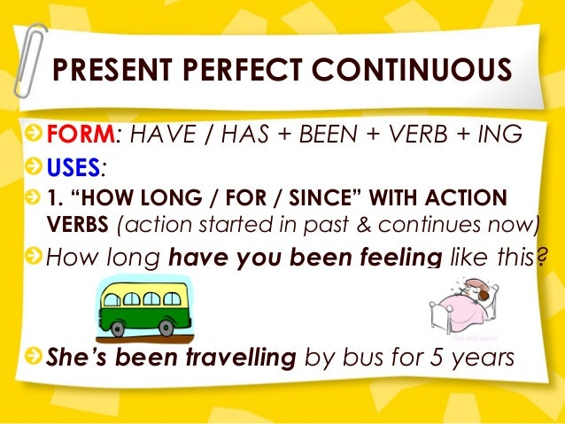 Ppt the present perfect continuous powerpoint presentation id.