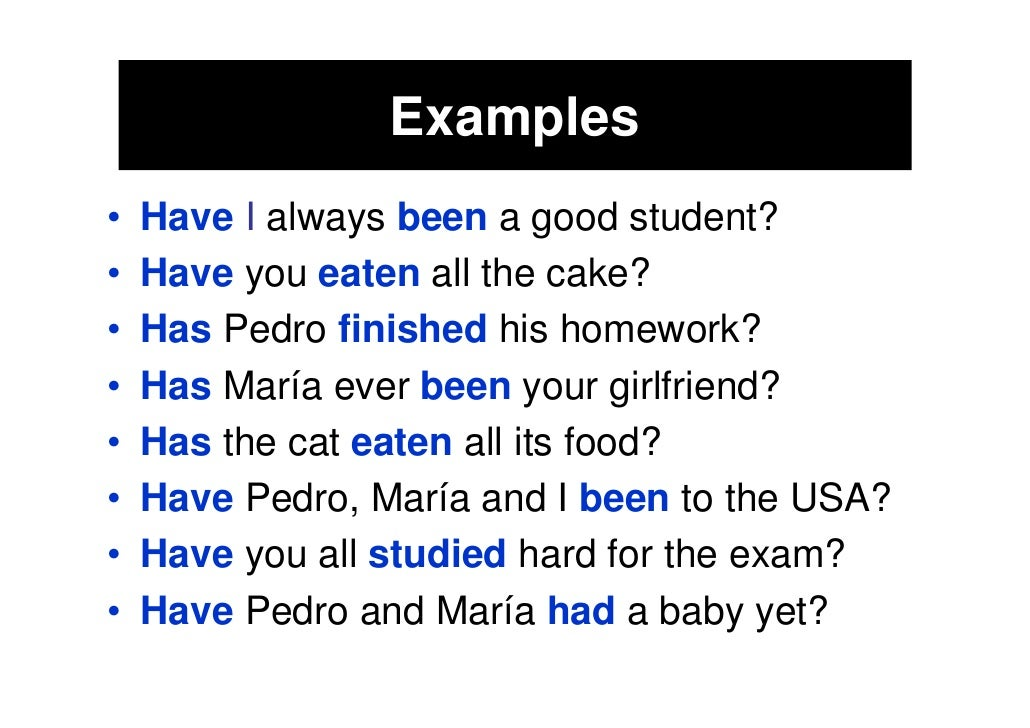 Present Perfect Simple Forms