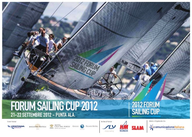 FORUM SAILING CUP 2012    21-22 SETTEMBRE 2012 - PUNTA ALA.                                                            201...