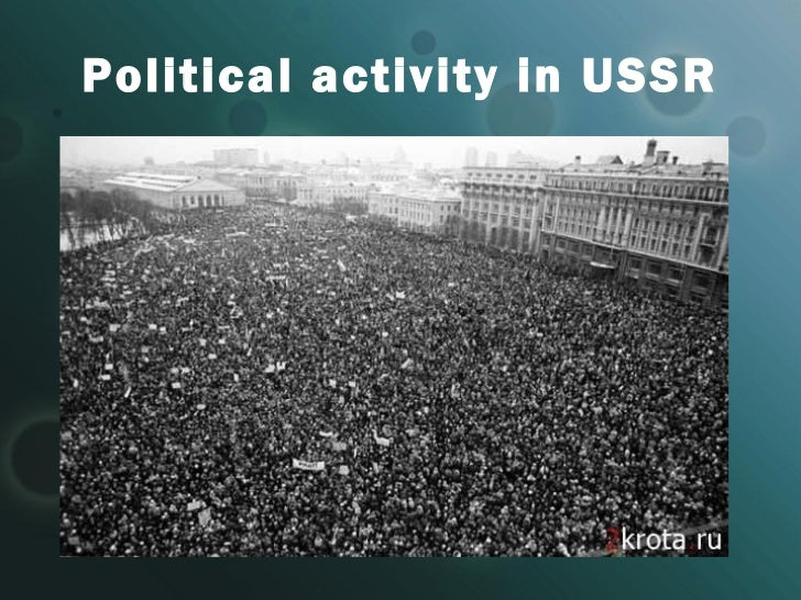 Political activity in USSR