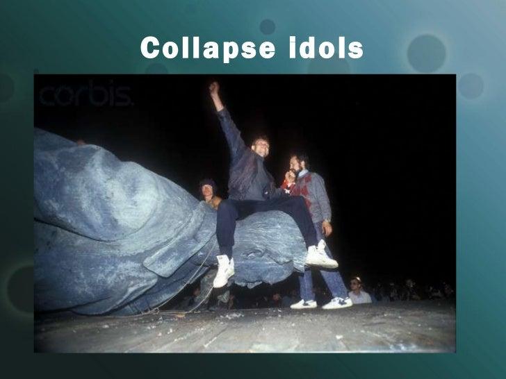 C ollapse idols