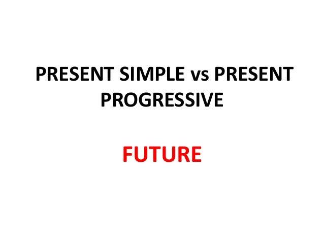 present simple vs present progressive. Black Bedroom Furniture Sets. Home Design Ideas