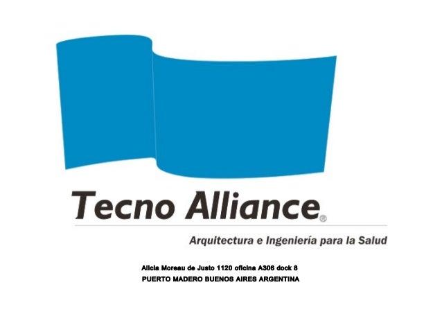 Alicia Moreau de Justo 1120 oficina A306 dock 8 PUERTO MADERO BUENOS AIRES ARGENTINA