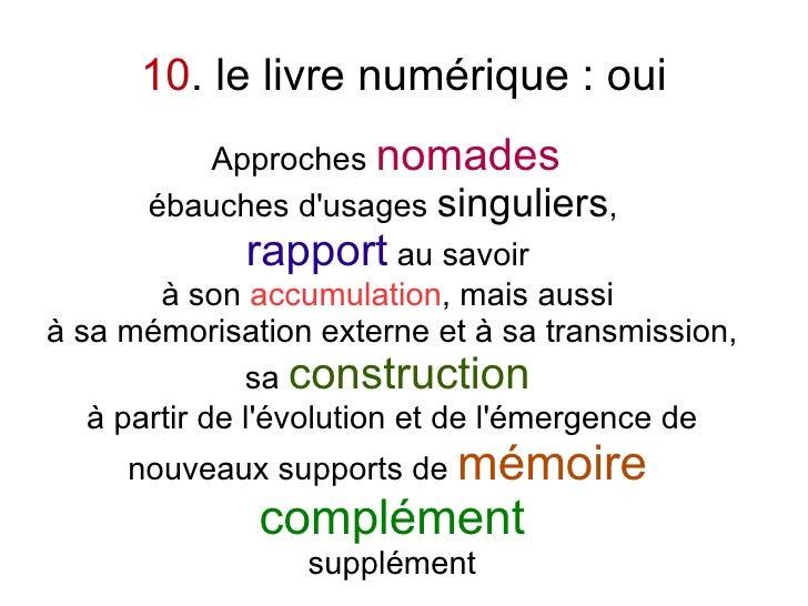 10. le livre numérique : oui          Approches nomades       ébauches d'usages singuliers,              rapport au savoir...