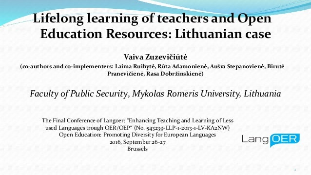 Lifelong learning of teachers and Open Education Resources: Lithuanian case Vaiva Zuzevičiūtė (co-authors and co-implement...