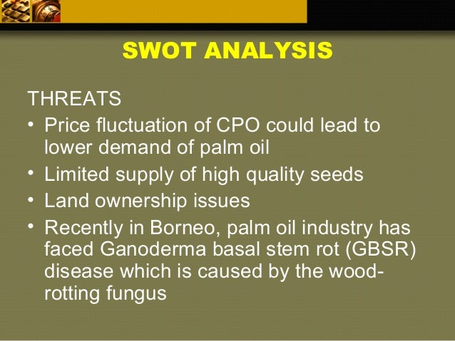 swot analysis same darby plantation 10 abstract this paper intends to create a strategic management plan for sime  darby plantation the management plan also assesses th.