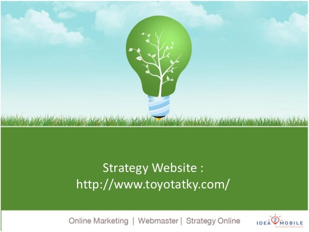 Strategy Website : http://www.toyotatky.com/