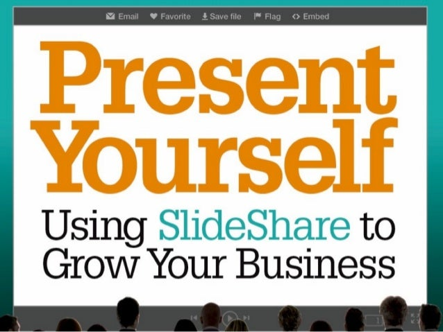 Present yourself a newbook on using slideshare to grow your business