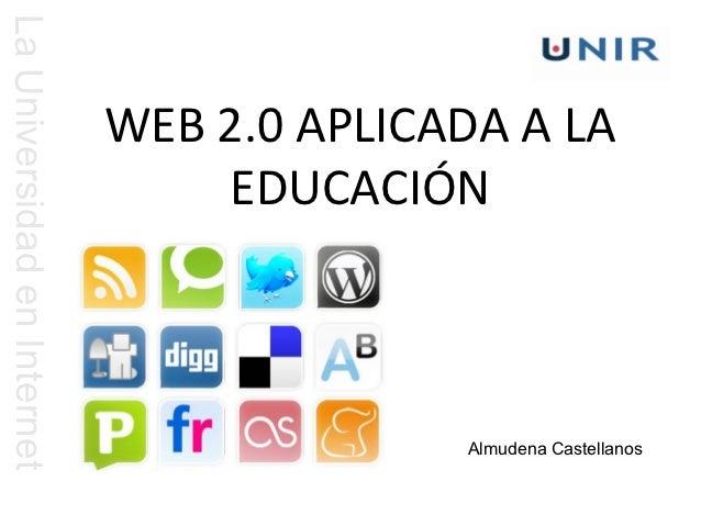 La Universidad en Internet                             WEB 2.0 APLICADA A LA                                 EDUCACIÓN    ...
