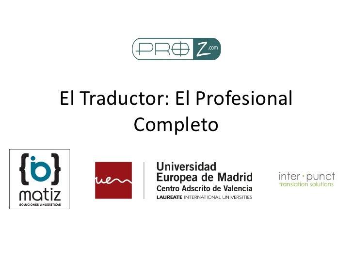 El Traductor: El Profesional        Completo