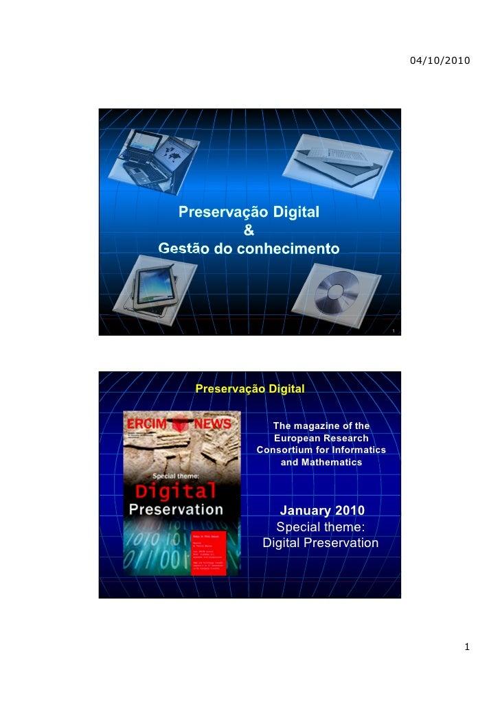 Preservacao digital e gestão do conhecimento