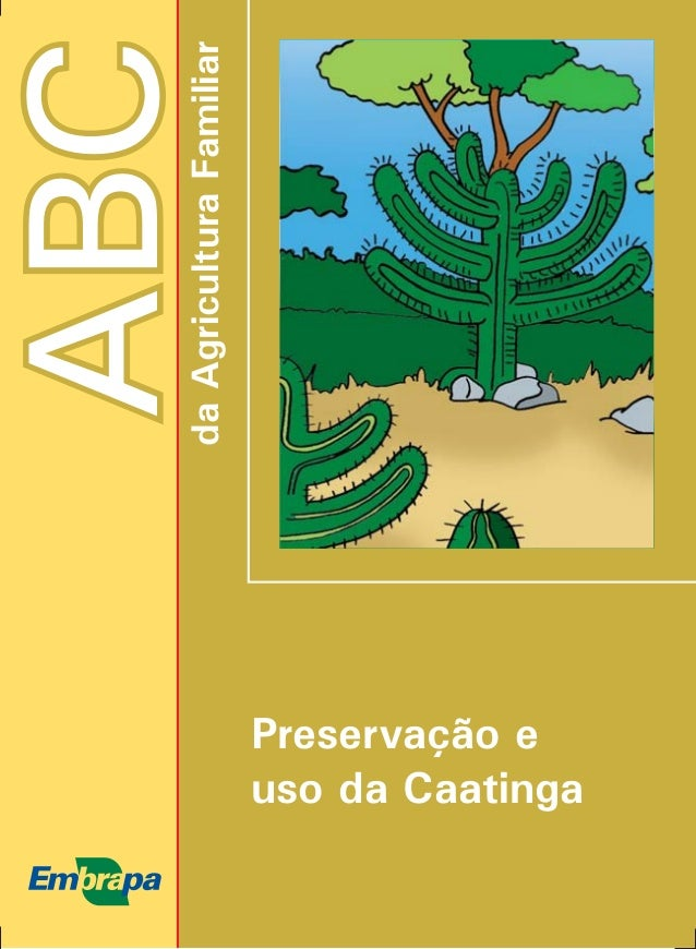 ABCdaAgriculturaFamiliar Preservação e uso da Caatinga