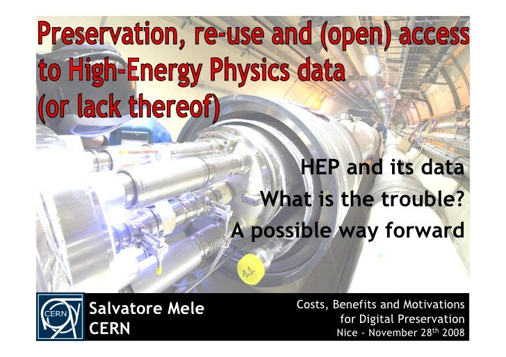 HEP and its data                     What is the trouble?                  A possible way forward   Salvatore Mele        ...