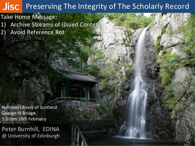Preserving the Integrity of the Scholarly Record Slide 2