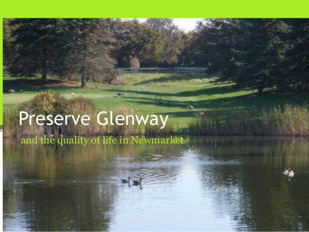 Preserve Glenwayand the quality of life in Newmarket