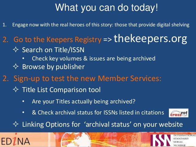 What you can do today! 1. Engage now with the real heroes of this story: those that provide digital shelving 2. Go to the ...