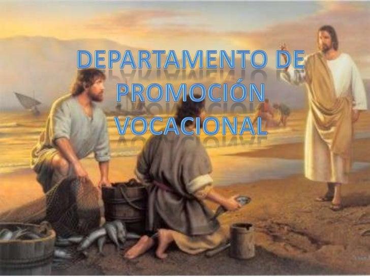 departamentode<br />Promoción<br />vocacional<br />