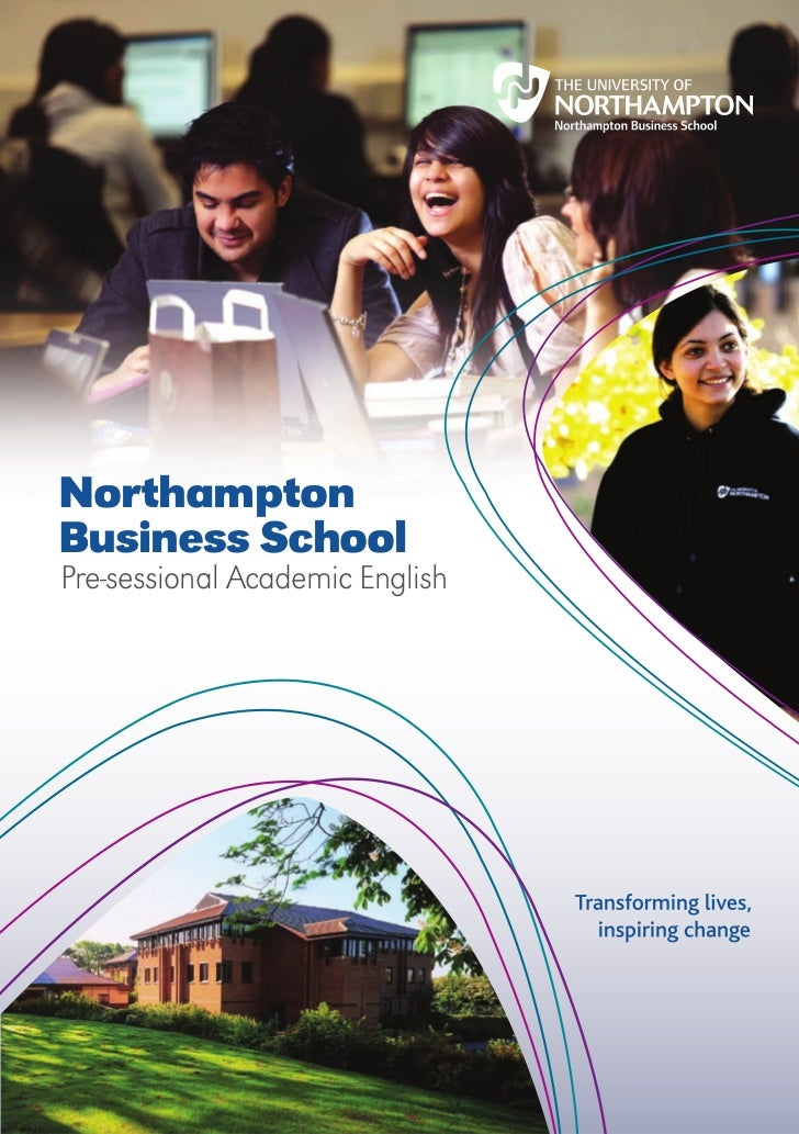 NorthamptonBusiness SchoolPre-sessional Academic English