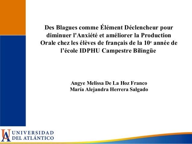 Des Blagues comme Élément Déclencheur pour diminuer l'Anxiété et améliorer la Production Orale chez les élèves de français...