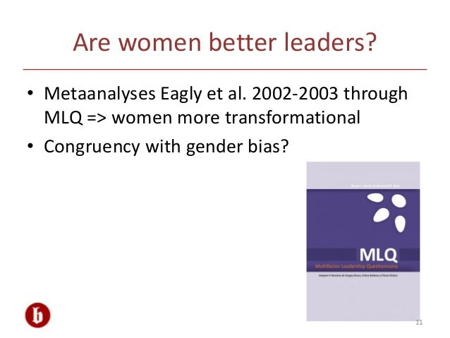 "gender differences in leadership believing Gender differences in leadership gender stereotypes are very resistant to change they demonstrate stereotypic beliefs about the attributes of men and women ""the stereotype of men is more similar to stereotype of leaders,"" (eagly, 2007)."