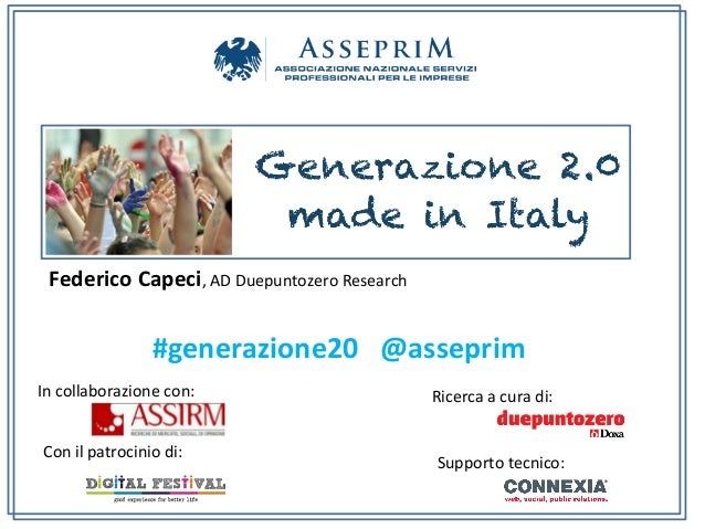 Federico Capeci, AD Duepuntozero Research                           #generazione20   @asseprim In coll...